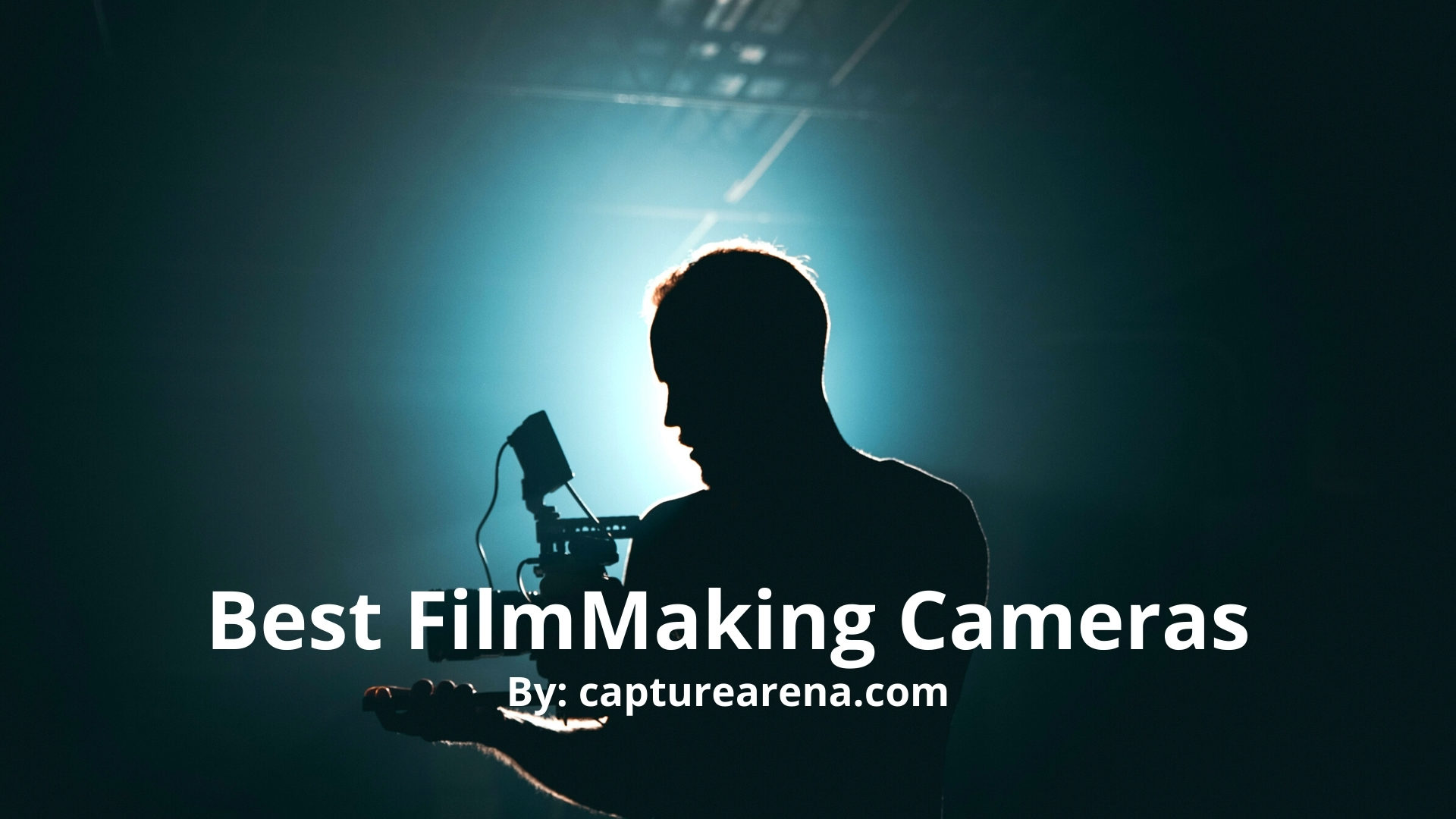 Best FilmMaking Cameras